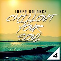 Various Artists: Inner Balance: Chillout Your Soul 4
