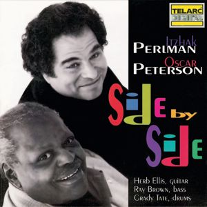 Oscar Peterson, Itzhak Perlman: Side By Side
