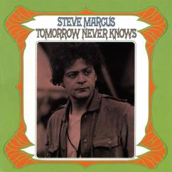 Steve Marcus: Tomorrow Never Knows