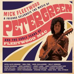 Mick Fleetwood and Friends: Celebrate the Music of Peter Green and the Early Years of Fleetwood Mac (Live from The London Palladium)