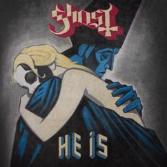 Ghost: He Is