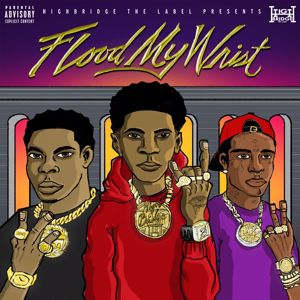 A Boogie Wit da Hoodie, Don Q, Lil Uzi Vert: Flood My Wrist (feat. Lil Uzi Vert)