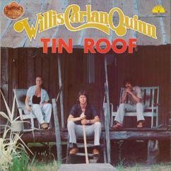 Willis, Carlan & Quinn: Tin Roof