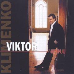 Viktor Klimenko: Kosketa minua henki