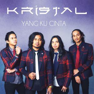 Kristal: Yang Ku Cinta