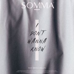 SOMMA feat. Brenda Mullen: I Don't Wanna Know