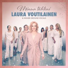 Laura Voutilainen, Higher Ground Vocals: Kuului laulu enkelten