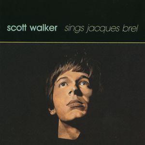 Scott Walker: Scott Walker Sings Jacques Brel