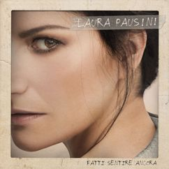 Laura Pausini, Biagio Antonacci: Il coraggio di andare (feat. Biagio Antonacci)