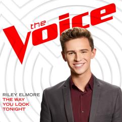 Riley Elmore: The Way You Look Tonight