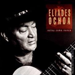 Eliades Ochoa: Mi cafetal