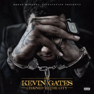 Kevin Gates: Chained To The City