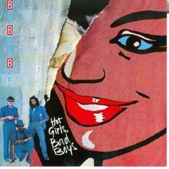 Bad Boys Blue: Hot Girls, Bad Boys