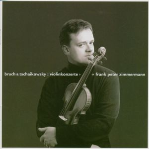 Frank Peter Zimmermann: Tchaikowsky & Bruch: Violin Concertos