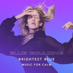Ellie Goulding: Brightest Blue (Calm Remix)
