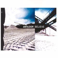 Antiloop: Believe
