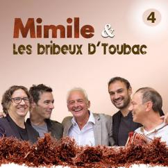 Mimile & les Bribeux d'Toubac: 4