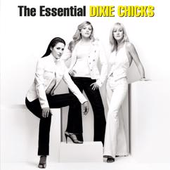 Dixie Chicks: Give It Up or Let Me Go
