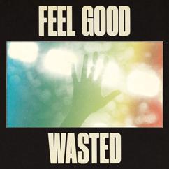Super Duper: Feel Good / Wasted
