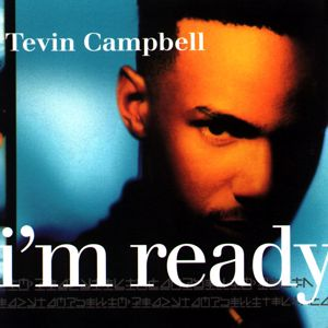 Tevin Campbell: I'm Ready