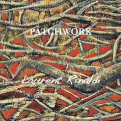 Laurent Rinaldi: Patchwork