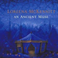 Loreena McKennitt: An Ancient Muse