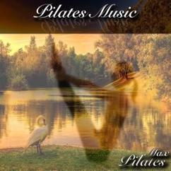 Pilates Max: Pilates Music
