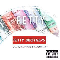 Fetty Brothers: Fetty