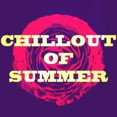 Various Artists: Chillout of Summer 2018