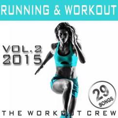 The Workout Crew: Running & Workout, Vol. 2 2015