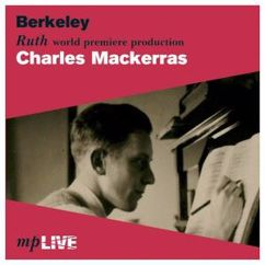Una Hale, April Cantelo, Anna Pollak, Peter Pears, Thomas Hemsley, Chorus and Orchestra of The English Opera Group & Charles Mackerras: Berkeley: Ruth