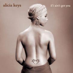 Alicia Keys: If I Ain't Got You (Piano & Vocal Version)