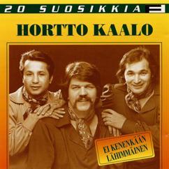 Hortto Kaalo: 20 Suosikkia / Ei kenenkään lähimmäinen