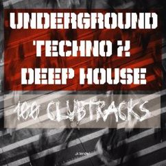Various Artists: Underground Techno & Deep House: 100 Clubtracks