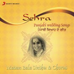 Madan Bala Sindhu: Sehra (Punjabi Wedding Songs)