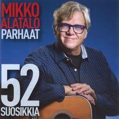 Mikko Alatalo: Parhaat - 52 suosikkia