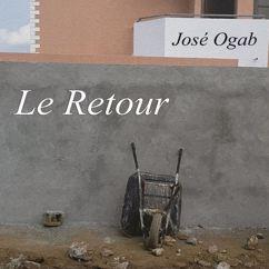 José Ogab: Le retour