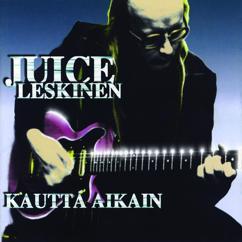 Juice Leskinen: Kautta aikain