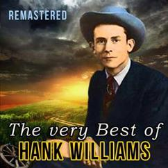 Hank Williams: Long Gone Lonesome Blues (Remastered)