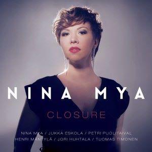 Nina Mya: Closure
