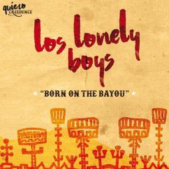 Los Lonely Boys: Born On The Bayou