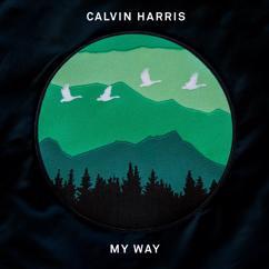 Calvin Harris: My Way