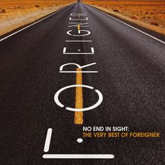 Foreigner: No End in Sight: The Very Best of Foreigner