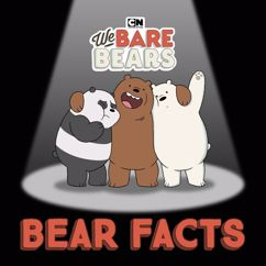 We Bare Bears: Bear Facts (feat. Leslie Odom, Jr.) [From We Bare Bears]