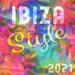 Various Artists: Ibiza Style 2021