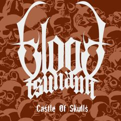 Blood Tsunami: Castle Of Skulls