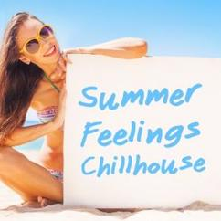 Various Artists: Summer Feelings: Chillhouse