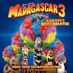 Eri esittäjiä: Madagascar 3: Europe's Most Wanted (Music From The Motion Picture)