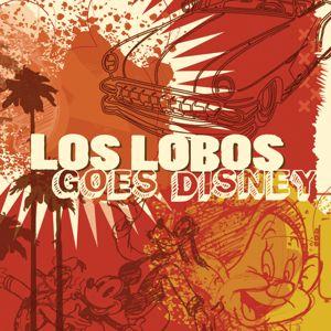 Los Lobos: Los Lobos Goes Disney