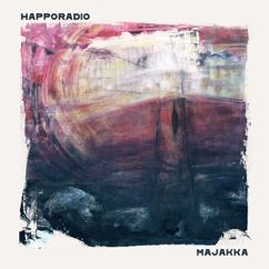 Happoradio: Jos et olis siinä